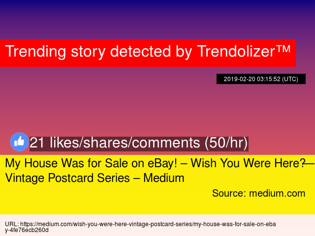 My House Was for Sale on eBay! – Wish You Were Here — Vintage Postcard  Series – Medium