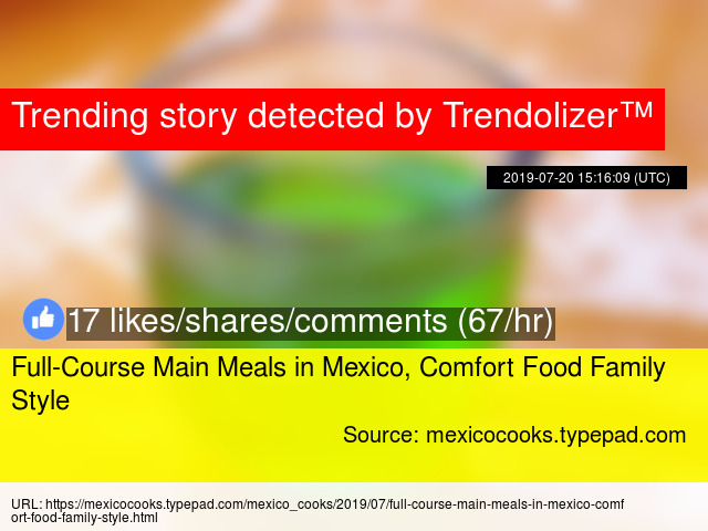 Full-Course Main Meals in Mexico, Comfort Food Family Style