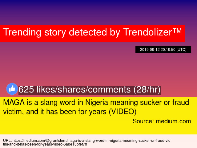 MAGA is a slang word in Nigeria meaning sucker or fraud